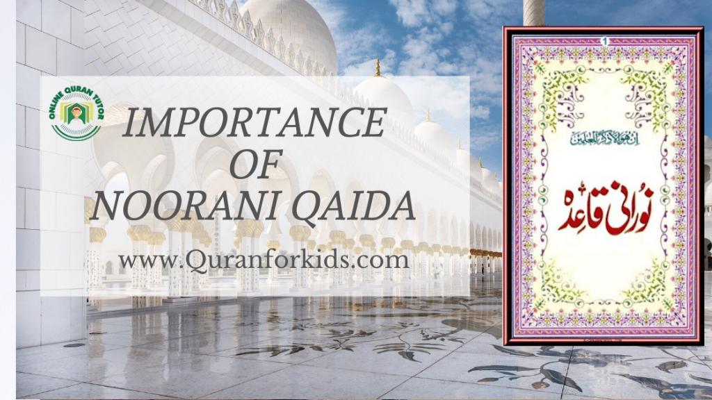 Benefits of Noorani Qaida
