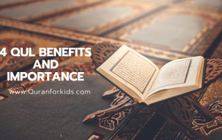 Importance and Benefits of 4 Qul