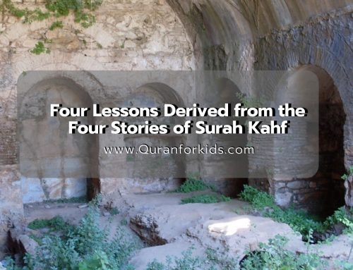 Four Lessons from the  Stories of Surah Kahf
