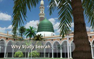 Why Study Seerah