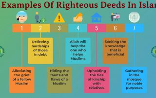 7 Examples Of Righteous Deeds In Islam