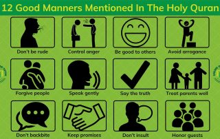 12 Good Manners Mentioned In The Holy Quran