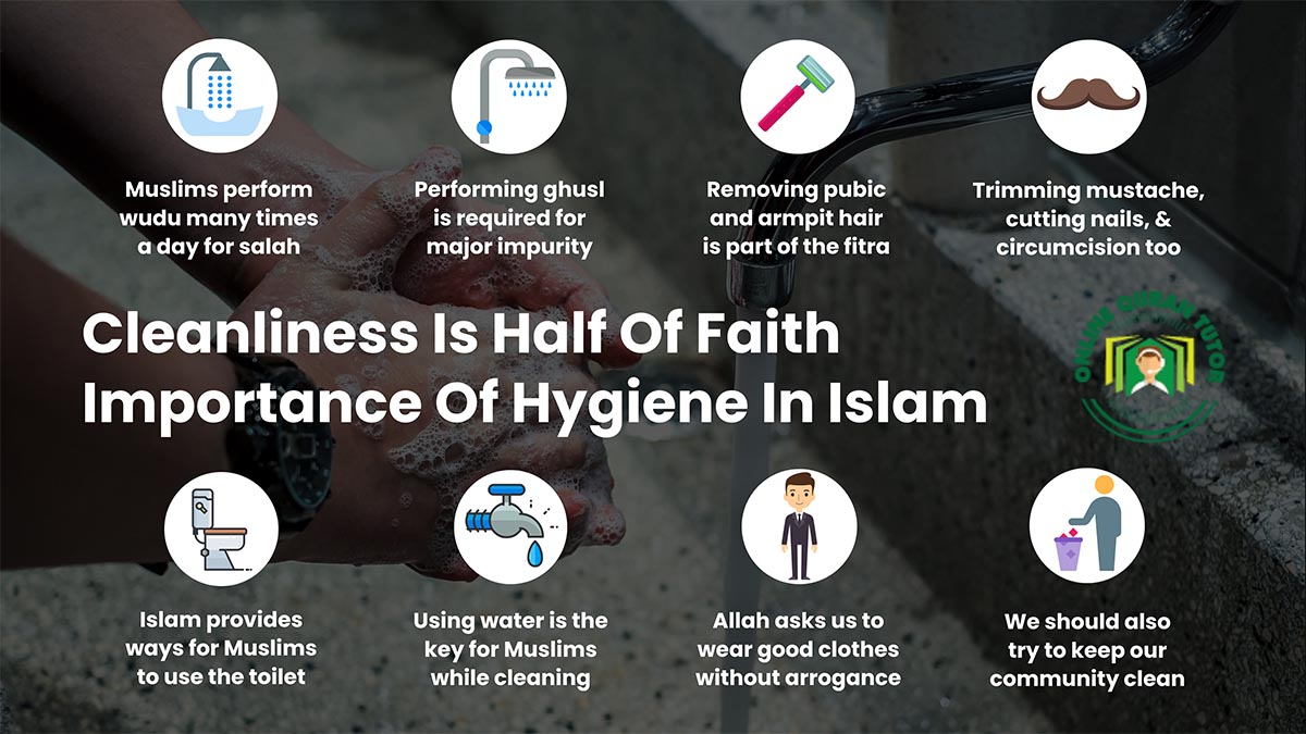 Cleanliness Is Half Of Faith – Hygiene in Islam