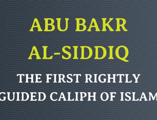 The First Khalifa Abu Bakr ibn Abi Quhafa – Muslim Khalifa