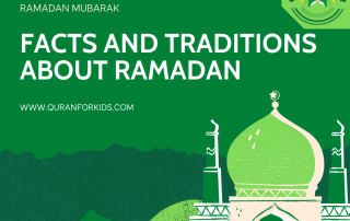 Facts and Traditions About Ramadan