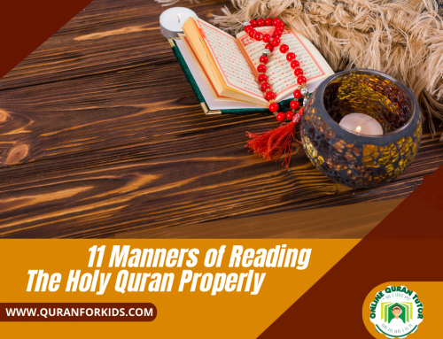 11 Manners of Reading Holy Quran Properly